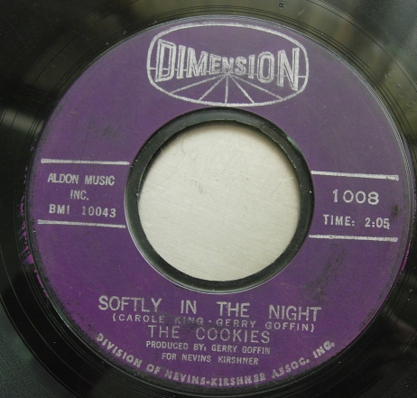 The Cookies - Don't Say Nothin' Bad / Softly In the Night - Dimension 1008