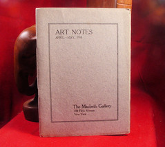 The Macbeth Gallery Art Notes April-May, 1918 - $39.20
