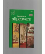 How to Sew Slipcovers - Claire Valentine - SC - 1974 - Singer Company. - $0.97