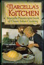 Marcella's Kitchen: Marcella Hazan's New Book of Classic Italian Cooking... - $8.71