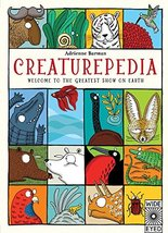 Creaturepedia: Welcome to the Greatest Show on Earth [Hardcover] Barman,... - $11.46