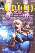 Guild Clara One Shot [Comic] [Jan 01, 2011] Felicia Day; Kim Evey and Ron Chan - $9.85