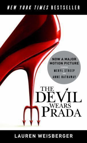 Primary image for The Devil Wears Prada by Lauren Weisberger (2006, Paperback)