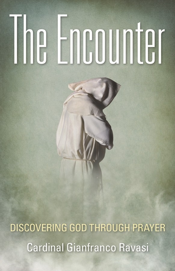 The encounter discovering god through prayer