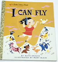 I Can Fly By Ruth Krauss - A Golden Book - $6.99