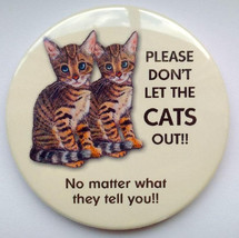 "Big Magnetic Door Sign, 3.5"" Magnet, Please Don't Let The CATS Out, No M... - $9.00"