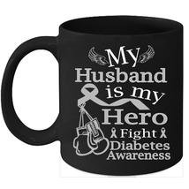 Diabetes awareness 11oz coffee mug Gray ribbon support for my Husband - $15.95