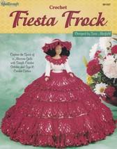 Fiesta Frock, Fashion Doll Mexican Gala Dress Crochet Pattern Booklet TN... - $2.95