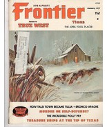 Frontier Times, Jan '77, The April Fool Placer,  The Incredible Polly Pry - $10.92