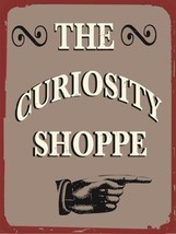 The Curiosity Shoppe Antiques General Store Vintage Distressed Retro Met... - $23.95