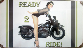 "Ready 2 Ride  Metal Sign ( 14"" by 8"" ) - $20.00"