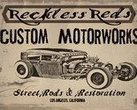 Reckless Red's Street Rods and Restoration Automotive Car Retro Metal Sign