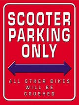 Scooter Parking Only Metal Sign - $16.95