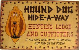 Hound Dog Hide-Away OutfittersRustic/Vintage Metal Sign - $20.00