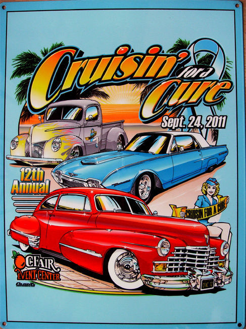 Cruisin' for a Cure Against Prostate Cancer Car Event September 2011 Metal Sign