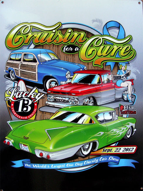 Cruisin' for a Cure Against Prostate Cancer Car Event September 2012 Metal Sign
