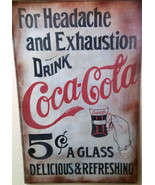 """Coca-Cola """"For Headache and Exhaustion-Drink Coca-Cola"""" Advertising Sign - $995.00"""