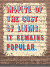 Cost of Living Humor Vintage Distressed Shabby Chic Decorative Metal Sign - $19.95