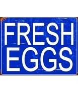 Fresh Eggs Metal Sign - $29.95