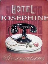 Hotel Josephine Reservation Metal Sign - $19.95