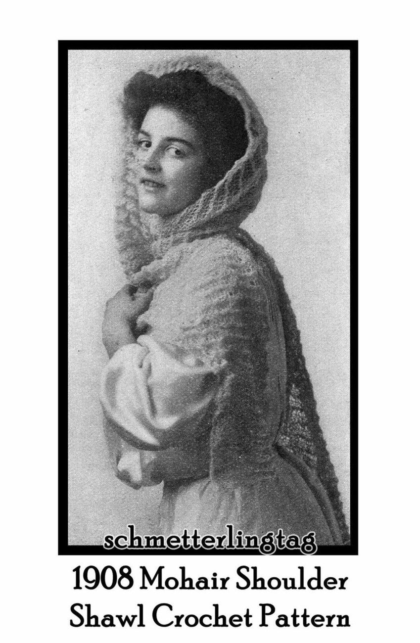 1908 Vintage Mohair Shawl Knit Crochet Fascinator Pattern Lacy Shawl DIY Reenact