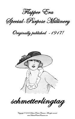 1917 Millinery Book Make Hats Specialty Flapper Era Veils Milliner How to Guide