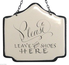 Enameled Sturdy Metal Sign Please Leave your Shoes Here