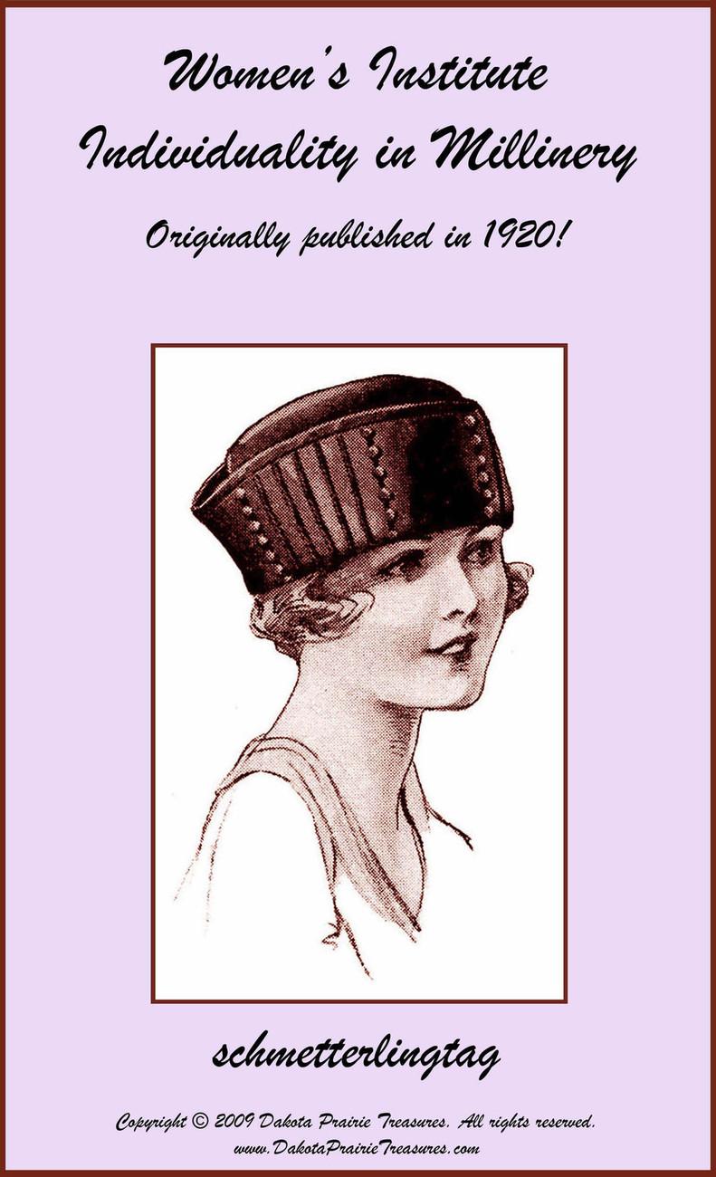 1920 Millinery Book Make Flapper Era Hat Styles Making Hats Milliner DIY Guide