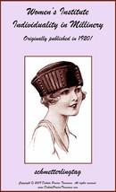 1920 Millinery Book Make Flapper Era Hat Styles Making Hats Milliner DIY Guide - $13.69