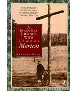 A Seven Day Journey with Thomas Merton - de Waal, Esther, and De Waal,... - $14.99