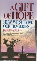 A Gift of Hope:How We Survive Our Tragedies by Robert L. Veninga;Stages ... - $4.97