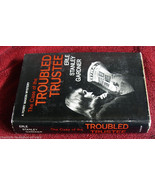 Erle Stanley Gardner THE CASE OF THE TROUBLED TRUSTEE -ESG's copy. - $122.50