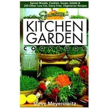 Kitchen Garden Cookbook by Steve Meyerowitz ~ Brand New ~ Paperback - $13.95
