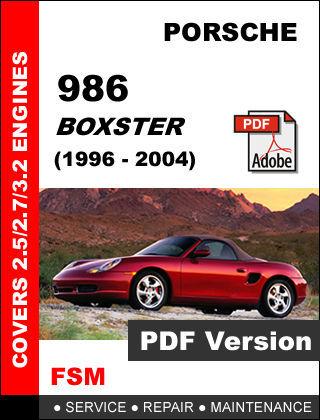 PORSCHE 986 BOXSTER 1996 - 2004 FACTORY SERVICE REPAIR OEM WORKSHOP FSM MANUAL