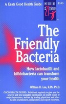The Friendly Bacteria [Paperback] [Jan 11, 1999] Lee, William C. Y. - $14.80