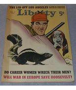 Liberty Magazine November 11, 1939 War Roosevelt - $11.95