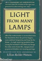 Light from Many Lamps by Lillian E.Watson;1951 HCDJ;First printing;INSPI... - $9.99