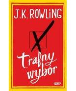 Trafny wybor [Paperback] by Rowling J.K. - $29.39