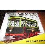 Old Jazz Road / Polish Jazz [Vinyl] vistula river brass band - $29.39