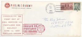 1961 First Day of Mail Service via Portland Zoo Railway Cover! Oregon OR - $9.49