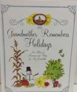 Grandmother Remembers Holidays : An Album of Memories and Photos for My ... - $8.95