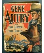 Gene Autry Hawk of the Hills Big Little Book #1493 Western - $47.92