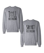 Tall And Short Best Friends BFF Sweatshirts Matching Sweat Shirts - $40.99+