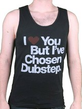 I Love You But I've Chosen Mens Dubstep Black Tank Top Muscle Shirt NEW