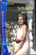 The Missing Heir by Jane Toombs (Silhouette) - $1.00