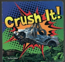 Crush It! (Destruction) Board book – September 1, 2013 BRAND NEW - $7.91