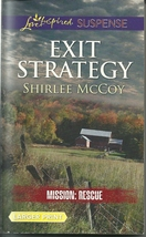 Exit Strategy(Mission: Rescue Bk 3)Shirlee McCoy (Love Inspired LP Suspe... - $2.25