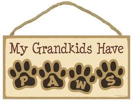 "Grandkids Have Paws Sign Plaque Dog 10"" x 5""  pet lovers gift - $9.46"