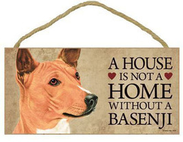 House is Not a Home without a Basenji Sign Plaq... - $9.46