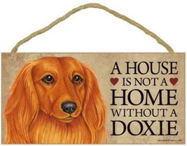 """House is Not a Home without a Dachshund Wood Sign Plaque Dog 10""""x5""""  Lon... - $9.46"""